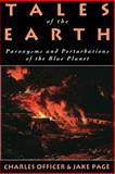 Tales of the Earth, Jake Page and Charles B. Officer, 0195090489