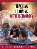 Teaching and Learning with Technology (with Skill Builders CD), Lever-Duffy, Judy and McDonald, Jean B., 0205430481