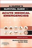 Acute Medical Emergencies, Harrison, Richard and Daly, Lynda, 0443100489