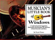 Musician's Little Book of Wisdom, Scott Power, 157034048X