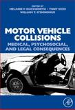 Motor Vehicle Collisions : Medical, Psychosocial, and Legal Consequences, , 0080450482