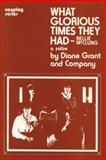 What Glorious Times They Had, Diane Grant, 0889240485
