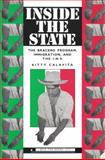 Inside the State : The Bracero Program, Immigration, and the I. N. S., Calavita, Kitty, 098275048X