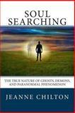 Soul Searching, Jeanne Chilton, 149298048X