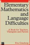 Elementary Mathematics and Language Difficulties, Grauberg, Eva, 1861560486