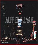 Alfredo Jaar: la Politique des Images, Griselda Pollock, Jacques Ranciere, Nicole Schweizer, Georges Didi-Huberman, 3905770482
