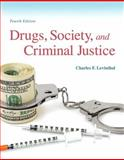 Drugs, Society and Criminal Justice, Levinthal, Charles F., 0135120489