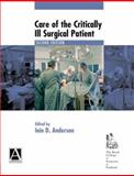 Care of the Critically Ill Surgical Patient, , 0340810483