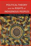 Political Theory and the Rights of Indigenous Peoples 9780521770484