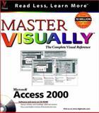 Master Microsoft Access 2000 VISUALLY, Curtis D. Frye, 0764560484
