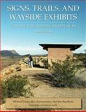 Signs, Trails, and Wayside Exhibits, Michael Gross, Ron Zimmerman, Jim Buchholz, 0932310486