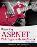 Beginning ASP. NET Web Pages with WebMatrix, Mike Brind and Imar Spaanjaars, 1118050487
