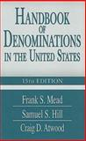 Handbook of Denominations in the United States, Frank Spencer Mead, 1426700482