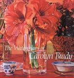 The Watercolors of Carolyn Brady, Irene McManus, 1555950485