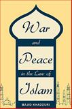War and Peace in the Law of Islam, Khadduri, Majid, 1616190485