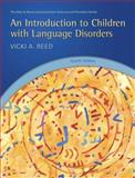 An Introduction to Children with Language Disorders 4th Edition