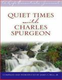 Quiet Times with Charles Spurgeon, C. H. Spurgeon, 0802470483