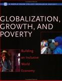 Globalization, Growth and Poverty : Building an Inclusive World Economy, Collier, Paul and Dollar, David, 082135048X