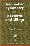Geometric Symmetry in Patterns and Tilings, Horne, Clare E., 0849310482