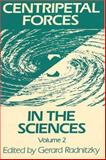 Centripetal Forces in the Sciences, Radnitzky, Gerard, 0892260483