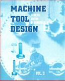 Machine Tool Design : Volume III, Acherkan, N., 0898750482