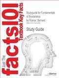 Studyguide for Fundamentals of Biostatistics by Bernard Rosner, Isbn 9780538733496, Cram101 Textbook Reviews and Bernard Rosner, 1478410485