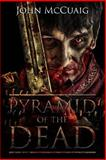 Pyramid of the Dead, John McCuaig, 1480220485