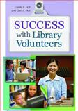Success with Library Volunteers, Glen E. Holt and Leslie Edmonds Holt, 1610690486