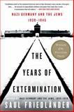 The Years of Extermination, Saul Friedländer, 0060930489