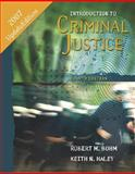 Introduction to Criminal Justice : with PowerWeb, Bohm, Robert M. and Haley, Keith N., 0073280488