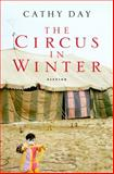 The Circus in Winter, Cathy Day, 015101048X