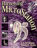 Harnessing Microstation 95, Krishnan, G. V., 0827380488