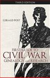 First Guide to Civil War Genealogy and Research, Gerald Post, 1426920482