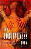 The Forgiveness Book, Bob Libby, 1561010480