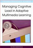 Managing Cognitive Load in Adaptive Multimedia Learning, Kalyuga, Slava, 1605660485