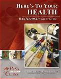 Here's to Your Health DANTES/DSST Test Study Guide - PassYourClass, PassYourClass, 1614330484