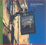 Local Heroes : Pubs and Inns, Ashley, Peter, 1841590487