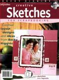 Creating Keepsakes Creative Sketches for Scrapbooking 9781929180486