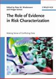 Role of Evidence in Risk Characterization, , 3527320482