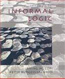 Informal Logic, Copi, Irving M. and Burgess-Jackson, Keith, 0132290480