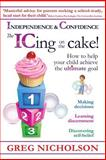 The ICing on the Cake!, Greg Nicholson, 0987210483