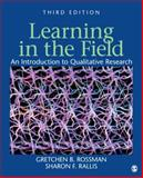 Learning in the Field : An Introduction to Qualitative Research, Rallis, Sharon F. and Rossman, Gretchen B., 1412980488