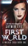 First World, Jaymin Eve, 1490960481