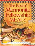 The Best of Mennonite Fellowship Meals, Phyllis Pellman Good and Louise Stoltzfus, 1561480487