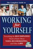 The Complete Guide to Working for Yourself, Beth Williams and Jean Murray, 1601380488