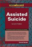 Assisted Suicide, Lauri S. friedman, 1601520484