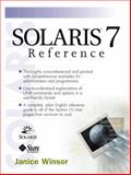 Solaris 7 Reference, Winsor, Janice, 0130200484