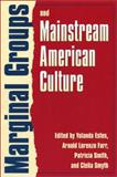 Marginal Groups and Mainstream American Culture 9780700610488