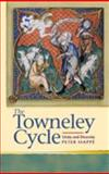 The Towneley Cycle : Unity and Diversity, Happe, Peter and Happé, Peter, 0708320481