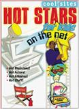 Hot Stars for Kids on the Net, Lisa Trumbauer, 0761310487
